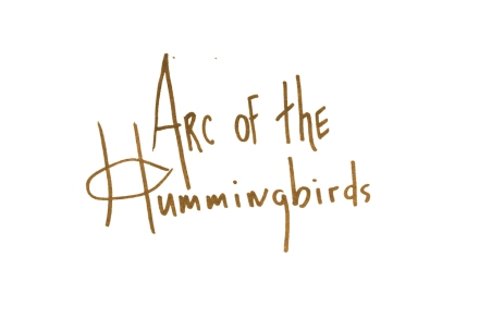 Arc Of The Hummingbirds